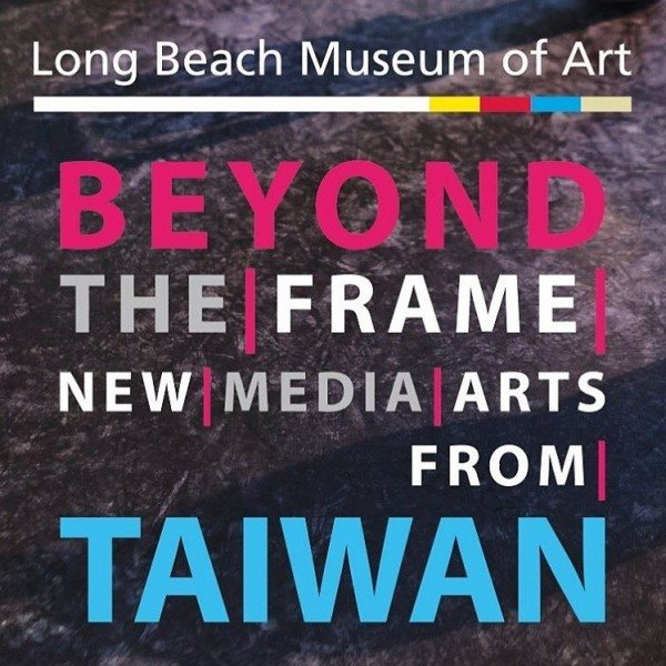 'Beyond the Frame: New Media Arts from Taiwan'