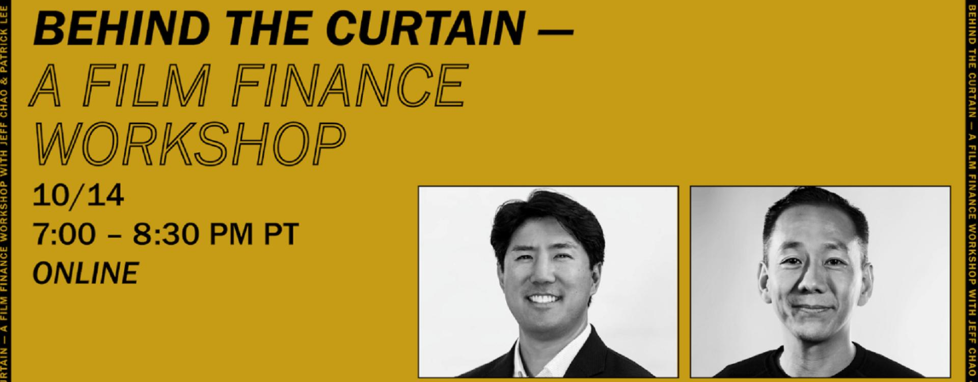 "4th Annual Taiwanese American Film Festival Launches Second Online Workshop: ""Behind the Curtain – A Film Finance Workshop"" Featuring Jeff Chao (DIGITAL DOMAIN) and Patrick Lee (ROTTEN TOMATOES)「另開新視窗」"