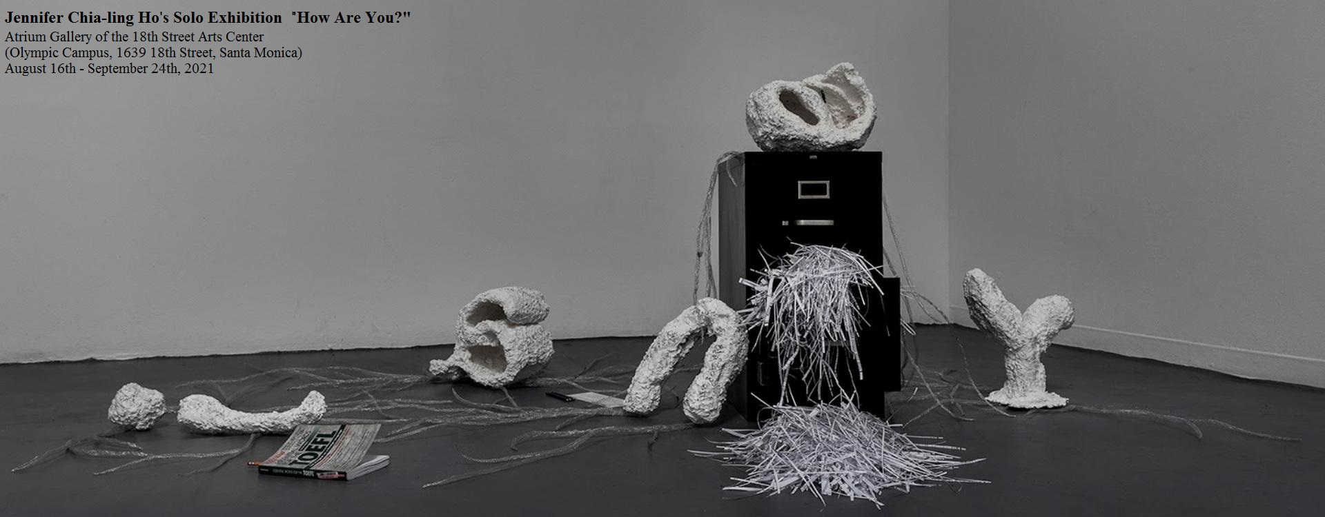 """Taiwanese Artist Jennifer Chia-ling Ho's Solo Exhibition """"How Are You?"""" Featured at the 18th Street Arts Center「另開新視窗」"""