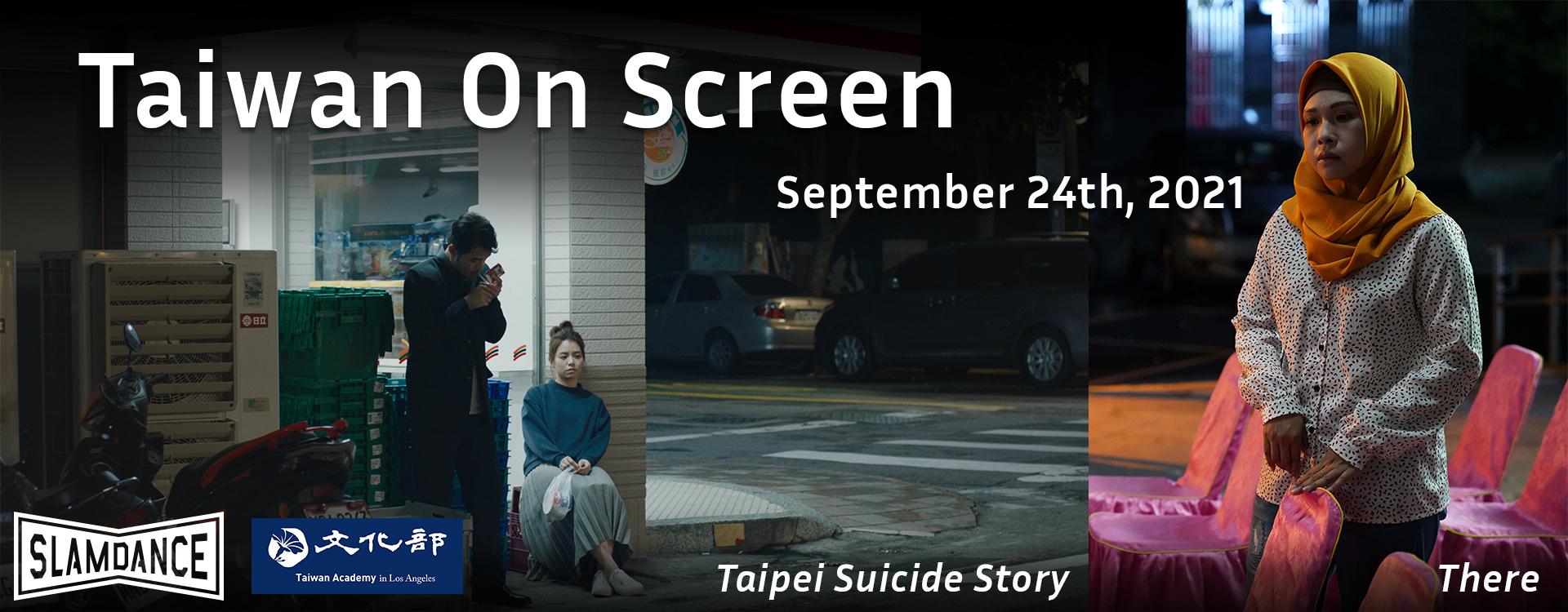 Slamdance Joshua Tree Opens with Taiwanese Film Taipei Suicide Story「另開新視窗」