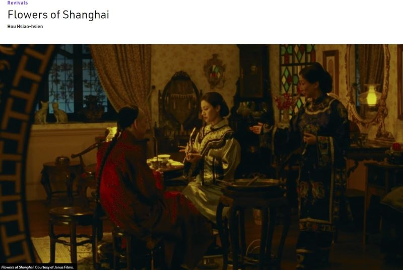 FLOWERS OF SHANGHAI(1998) by Taiwanese auteur Hou Hsiao-hsien is described as a transfixing masterwork and an achingly, intoxicatingly sensuous landmark of '90s world cinema.
