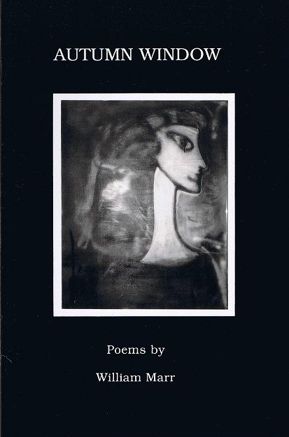 Front Cover, William Marr's selected English poetry Autumn Window (Source: William Marr)