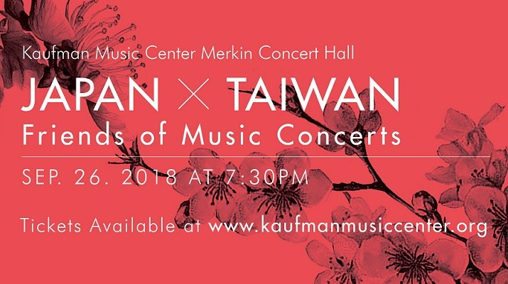 Japan x Taiwan | Friends of Music Concerts in New York & Washington D.C.