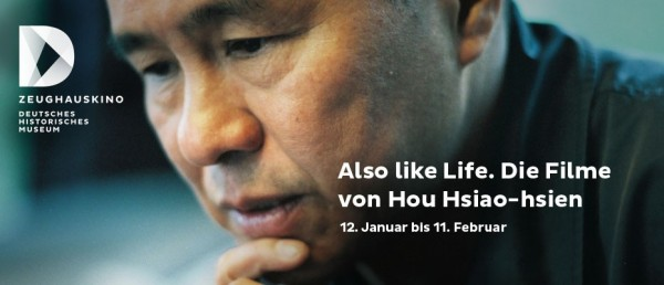 Berlin | 'Also Like Life: The Films of Hou Hsiao-hsien'