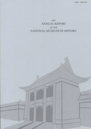 2007 ANNUAL REPORT OF THE NATIONAL MUSEUM OF HISTORY
