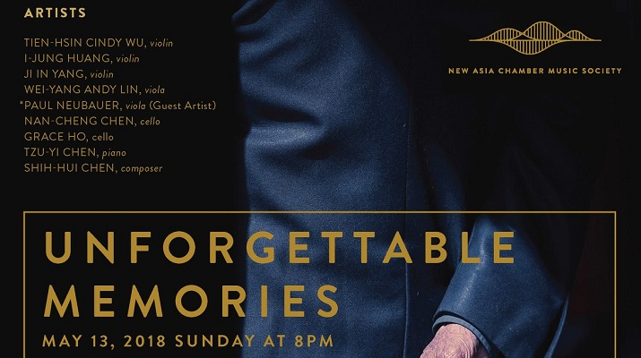 "New Asia Chamber Music Society ""Unforgettable Memories"" Concert at Merkin Concert Hall, Kaufman Music Center"