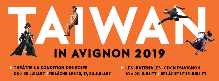 Taiwan's lineup for Avignon OFF 2019