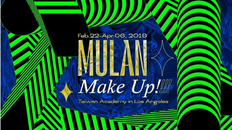 Mulan, Make Up!  A Contemporary Queer Art Exhibition opens in Westwood