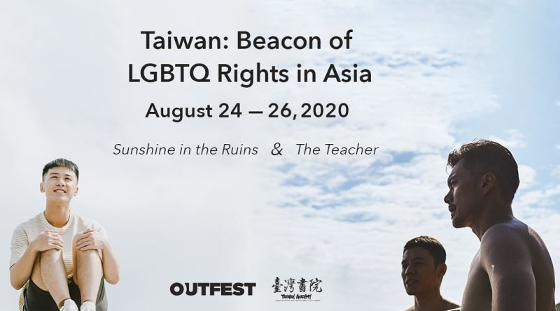 "2020 Outfest Los Angeles LGBTQ Film Festival kicks off Taiwan Program with ""The Teacher"" and ""Sunshine in the Ruins"""