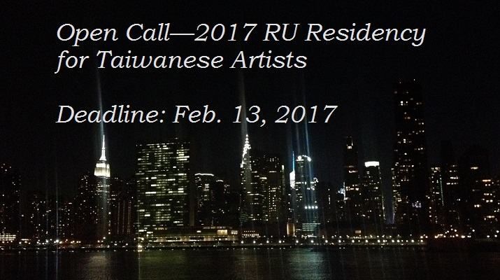 Open Call—2017 RU Residency for Taiwanese Artists
