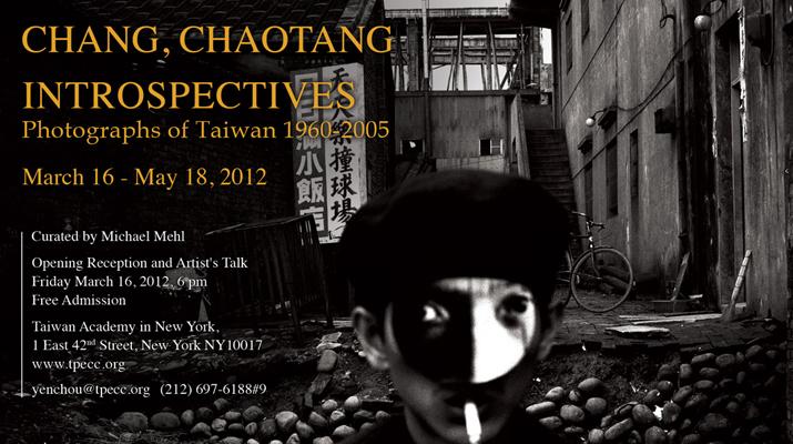 CHANG, CHAOTANG -- INTROSPECTIVES PHOTOGRAPHS OF TAIWAN 1960-2005