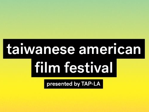 1st Annual Taiwanese American Film Festival Held July, 8  in Downtown LA