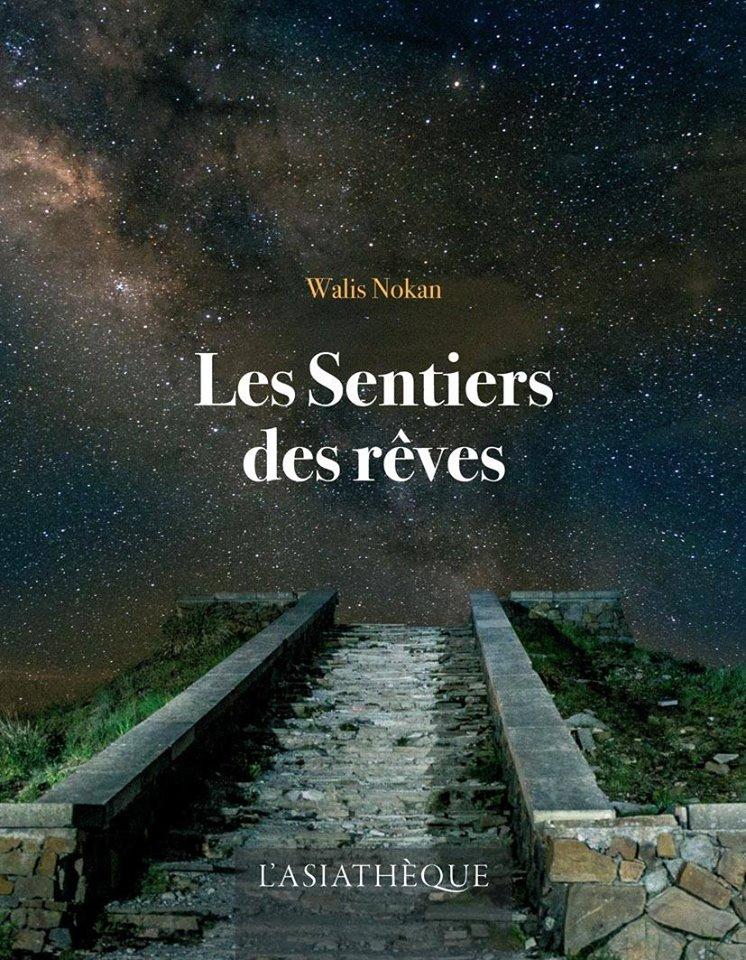 Parution du livre « Les Sentiers des rêves » de Walis Nokan