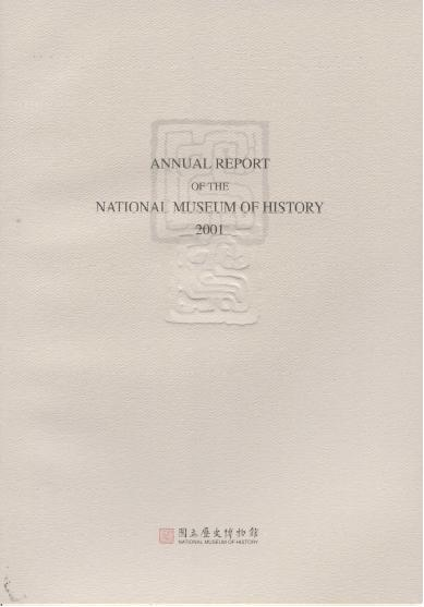 2001 ANNUAL REPORT OF THE NATIONAL MUSEUM OF HISTORY