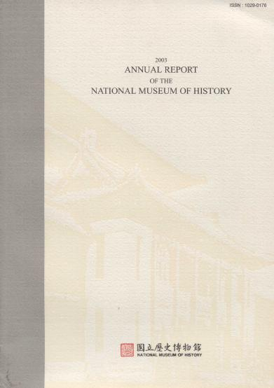 2003 ANNUAL REPORT OF THE NATIONAL MUSEUM OF HISTORY