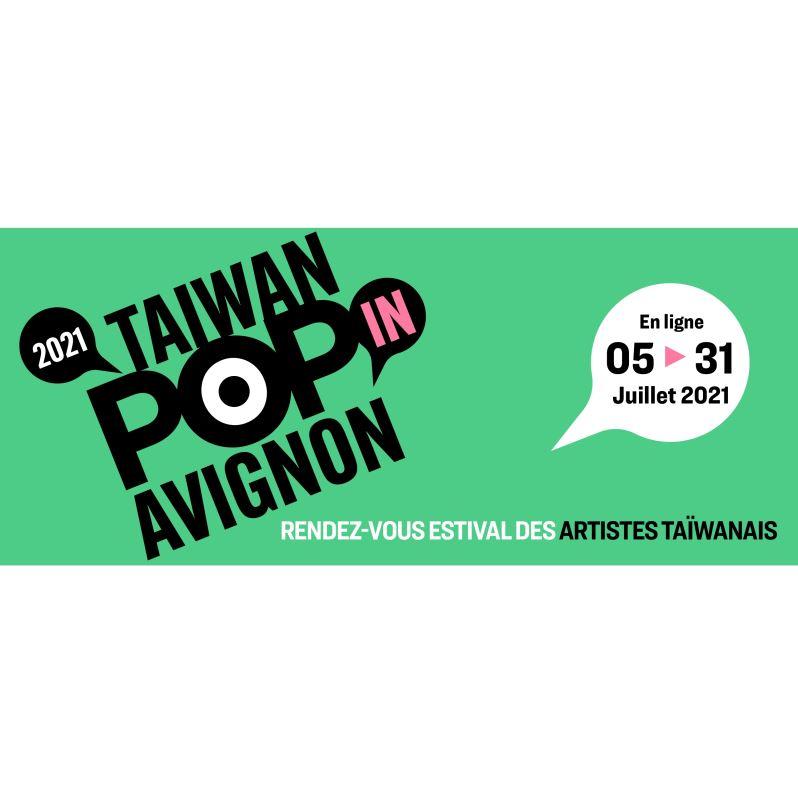 TAIWAN POP-IN AVIGNON-Nouveau format en raison de la pandémie
