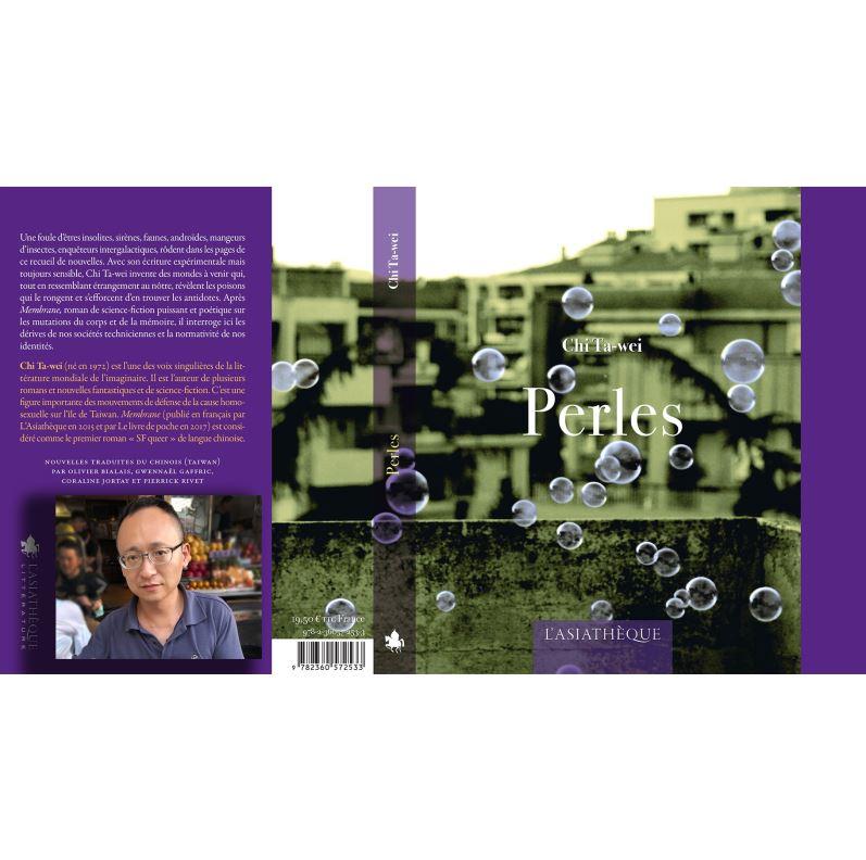 Publication de Perles, recueil de nouvelles de Chi Ta-Wei, en traduction française