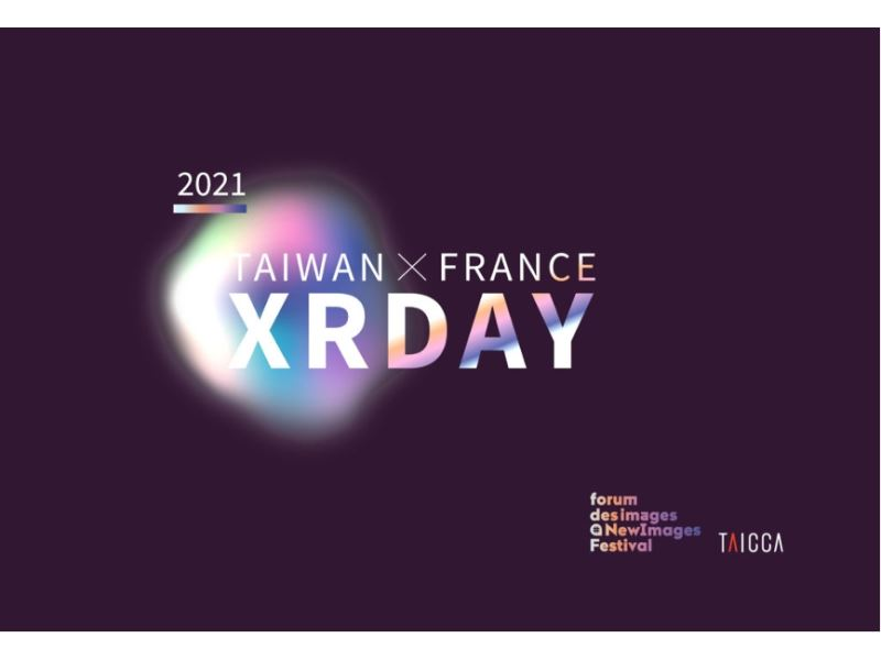 TAICCA and NewImages Festival joined hands to launch 'Taiwan x France XR Day'