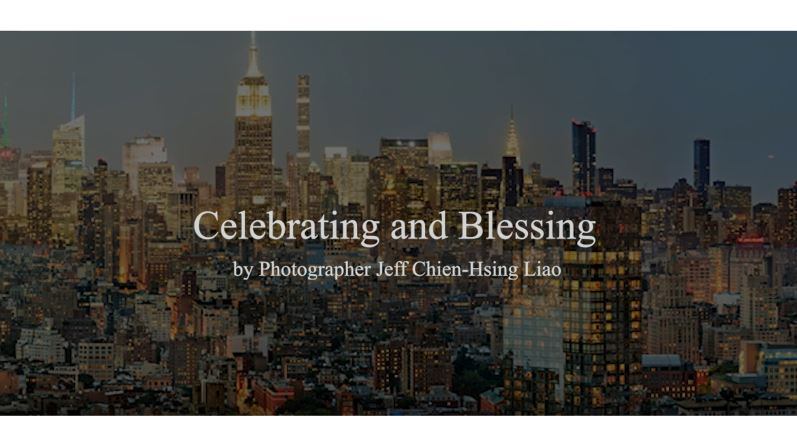 Celebrating & Blessing - A Mini Virtual Exhibition by Photographer Jeff Chien-Hsing Liao