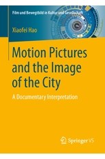 Motion Pictures and the Image of the City