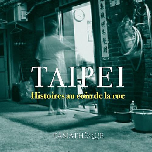 Rencontre Littéraire- Le Magicien sur la passerelle & Taipei : histoires au coin de la rue