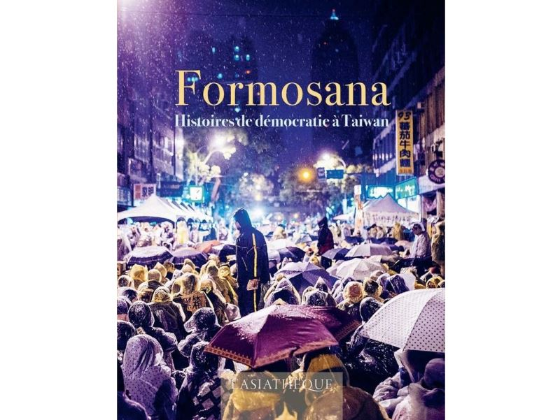 French publishing house releases 'Formosana: Stories of Democracy in Taiwan'