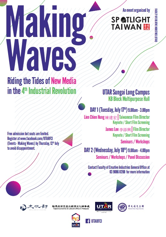 Sungai Long | 'Making Waves: Riding the Tides of New Media in the 4th Industrial Revolution'