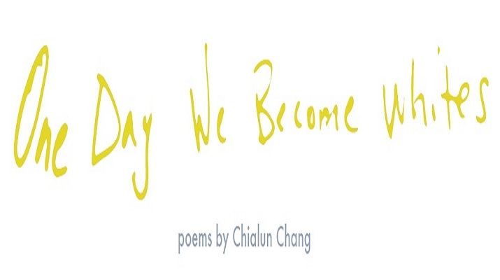 One Day We Become Whites Chapbook Launch Reading