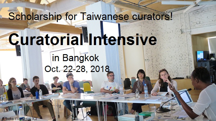 Apply Now--Scholarship for Taiwanese curators to attend Curatorial Intensive in Bangkok October 2018