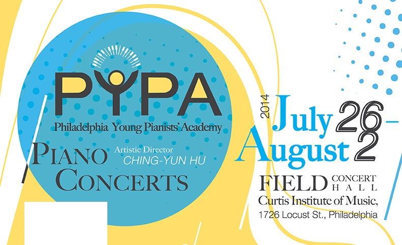 2nd Annual Philadelphia Young Pianists' Academy (PYPA) Features Series of Concerts by World Class Pianists at Curtis Institute of Music, July 26 – August 2