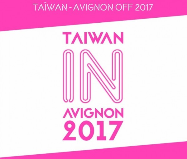 Taiwan's lineup for Avignon OFF 2017