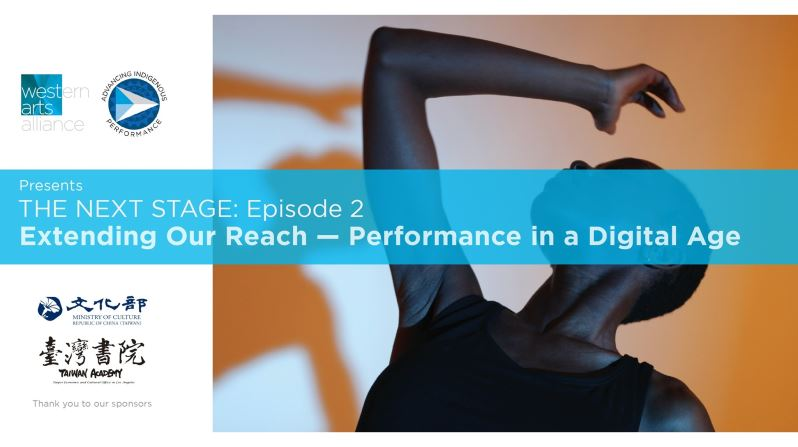 """Explore Performance in a Digital Age in """"The Next Stage"""" Webinar Series Episode 2"""