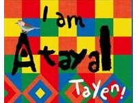 I am Tayen (Atayal)!