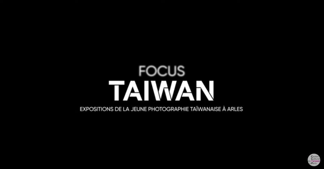 2019 Les Rencontres d'Arles - Focus Taiwan