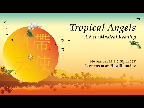 Musical《Tropical Angels》Reading